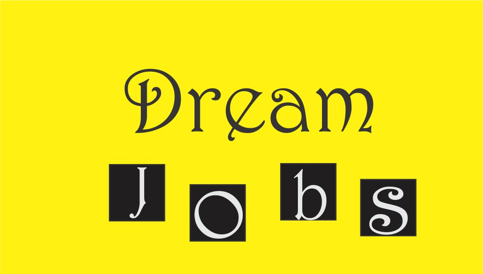 what your dream job cannot do to you